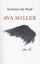 Kristien De Wolf , Ava Miller en ik