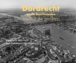 Niels Dekker , Dordrecht en de Drechtsteden vanuit de wolken