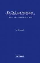Lei Heijenrath , De taal van Kerkrade