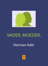 Ader, Herman Vader, moeder