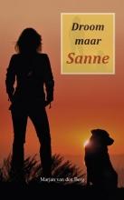 Marjan van den Berg , Droom maar Sanne