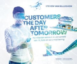 Steven Van Belleghem , Customers the day after tomorrow