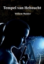 Willem Mulder , Tempel van Hebzucht