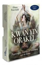 Alana Fairchild , Kwan Yin Orakel