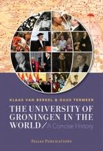 Guus Termeer Klaas van Berkel, The University of Groningen in the World
