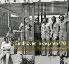 Jan van Schagen Ton van de Meulenhof, Eindhoven in de jaren `70
