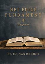 D.E. van der Kieft , Het enige Fundament