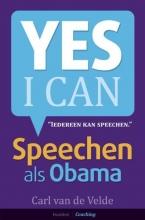 Carl van de Velde , Speechen als Obama