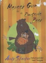 Stanton, Andy Meneer Gum en de dansende beer