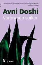 Avni Doshi , Verbrande suiker