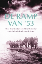 Gerda van Wageningen, Margreet  Maljers, Ina van der Beek De ramp van `53