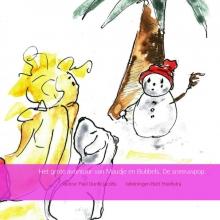 Auteur Paul Dunki Jacobs tekeningen Bert Hoekstra , Het grote avontuur van Maudje en Bubbels. De sneeuwpop.