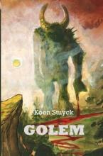 Koen Stuyck , Golem