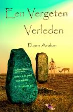Dawn Avalon , Een vergeten verleden