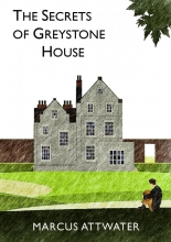 Marcus Attwater , The Secrets of Greystone House