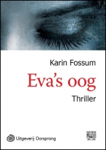 Karin  Fossum Eva`s oog - grote letter uitgave