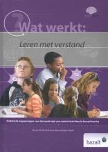 Ab van den Bosch, Anne-Marie  Dogger-Stigter Wat werkt Leren met verstand