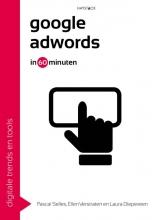 Pascal  Selles, Ellen  Verstraten, Laura  Diepeveen Google AdWords in 60 minuten