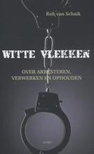 Rob van Schaik Witte vlekken