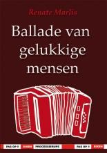 Renate Marlis , Ballade van gelukkige mensen