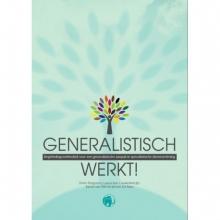 , Generalistisch Werkt!