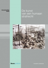 Constantijn Kelk , De kunst van een humaan strafrecht