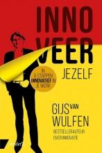 Gijs van Wulfen , Innoveer jezelf