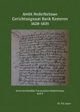 P.D.  Spies Ambt Nederbetuwe Gerichtssignaat Kesteren 1628-1635