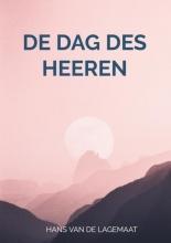 Hans Van de Lagemaat , De dag des HEEREN