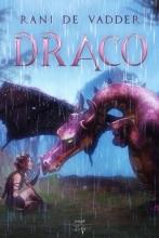 Rani De Vadder , Draco