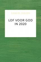 Samuel Davids , Lof voor God in 2020
