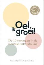 Xaviera Plooij Hetty van de Rijt  Frans Plooij, Oei, ik groei!