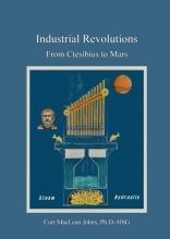Cort Maclean Johns , Industrial Revolutions