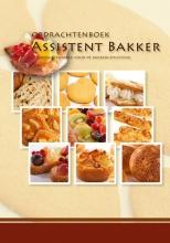 Nederlands Bakkerij Centrum Opdrachtenboek assistent bakker