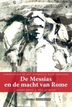 Egbert Rooze, Paul De Witte De Messias en de macht van Rome