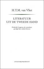 H.T.M. van Vliet , Literatuur uit de tweede hand