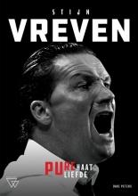 Dave Peters , Stijn Vreven: pure haat, pure liefde