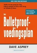 Dave Asprey , Het Bulletproof voedingsplan