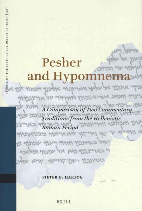 P. B. Hartog,Pesher and Hypomnema