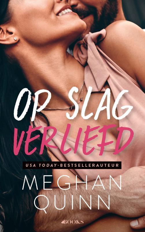 Meghan Quinn,Op slag verliefd