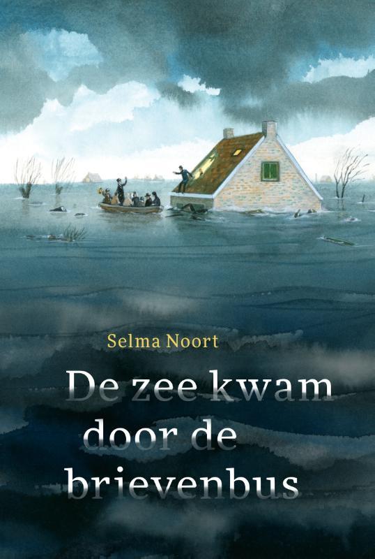Selma Noort,De zee kwam door de brievenbus