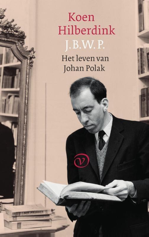Koen Hilberdink,J.B.W.P. Het leven van Johan Polak