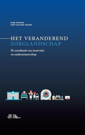 Loek Winter, Joep Van der Velden,Het veranderend zorglandschap