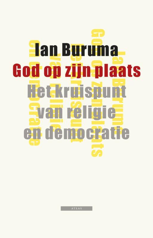 Ian Buruma,God op zijn plaats