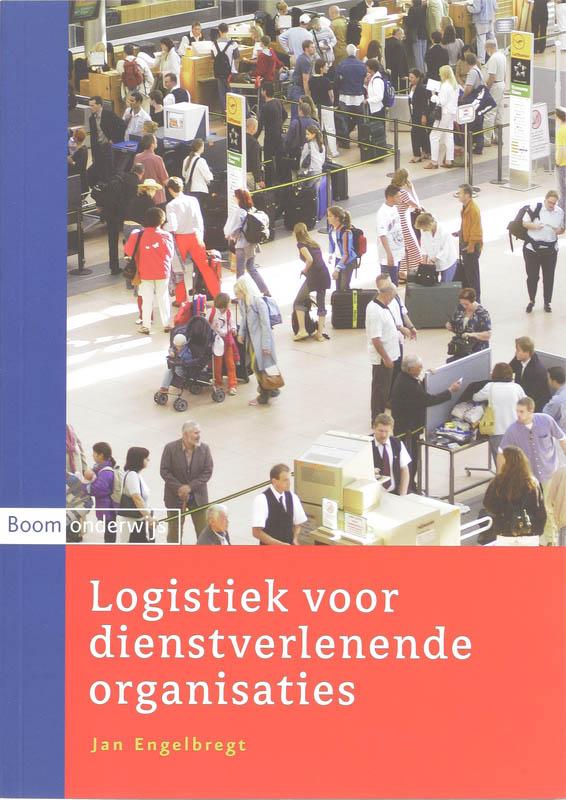 J. Engelbregt,Logistiek voor dienstverlenende organisaties