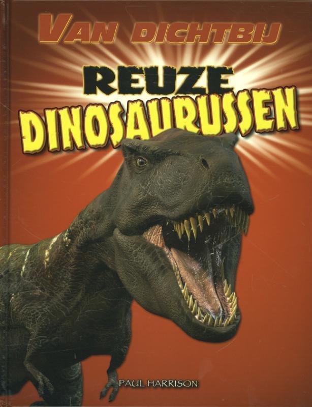 Paul  Harrison,Reuze dinosaurussen
