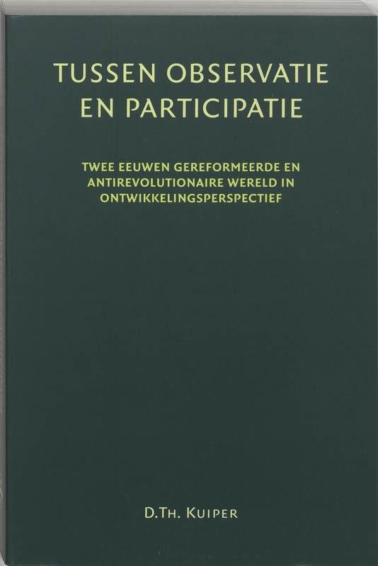 D.Th. Kuiper,Tussen participatie en observatie
