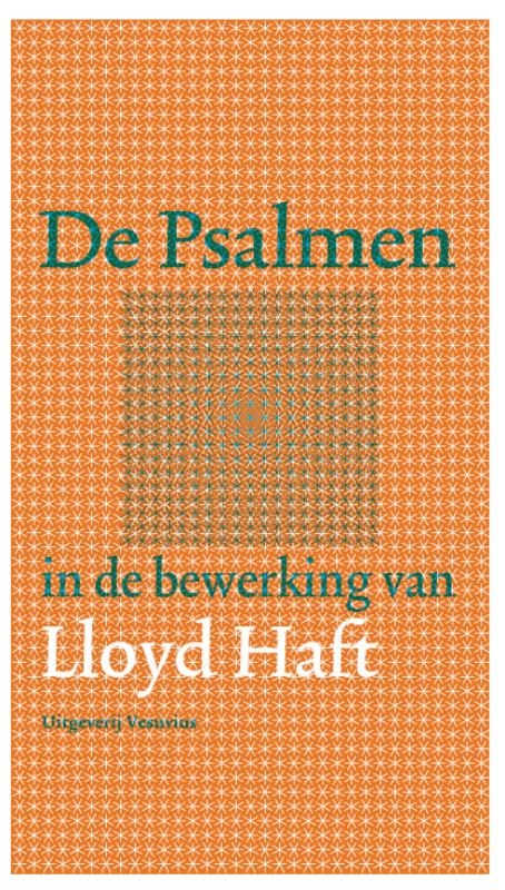 Lloyd Haft,De Psalmen