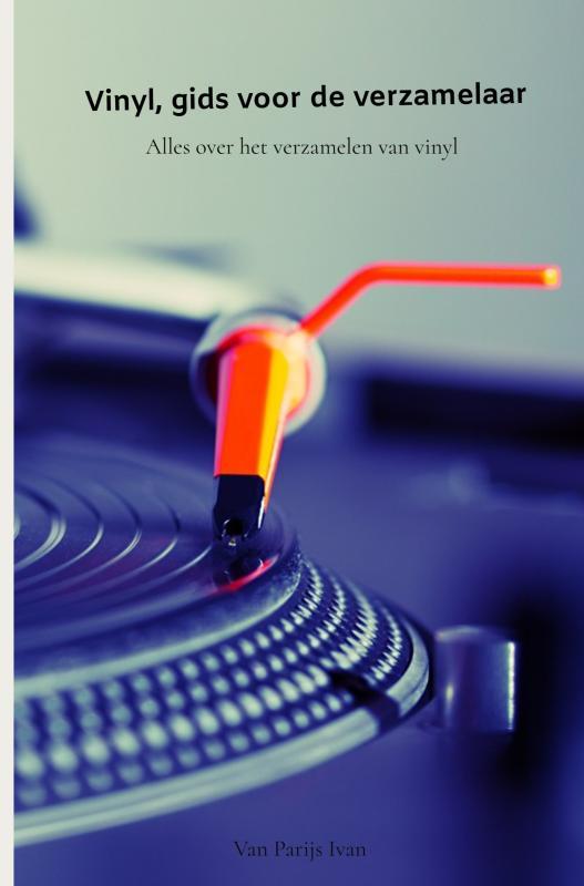 Parijs Van Ivan,Vinyl, gids voor de verzamelaar