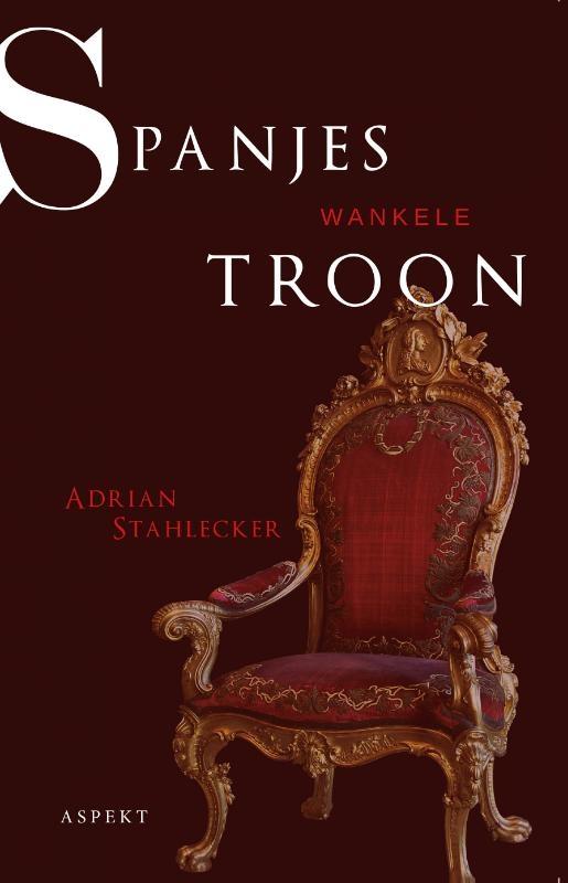 Adrian Stahlecker,Spanjes wankele troon